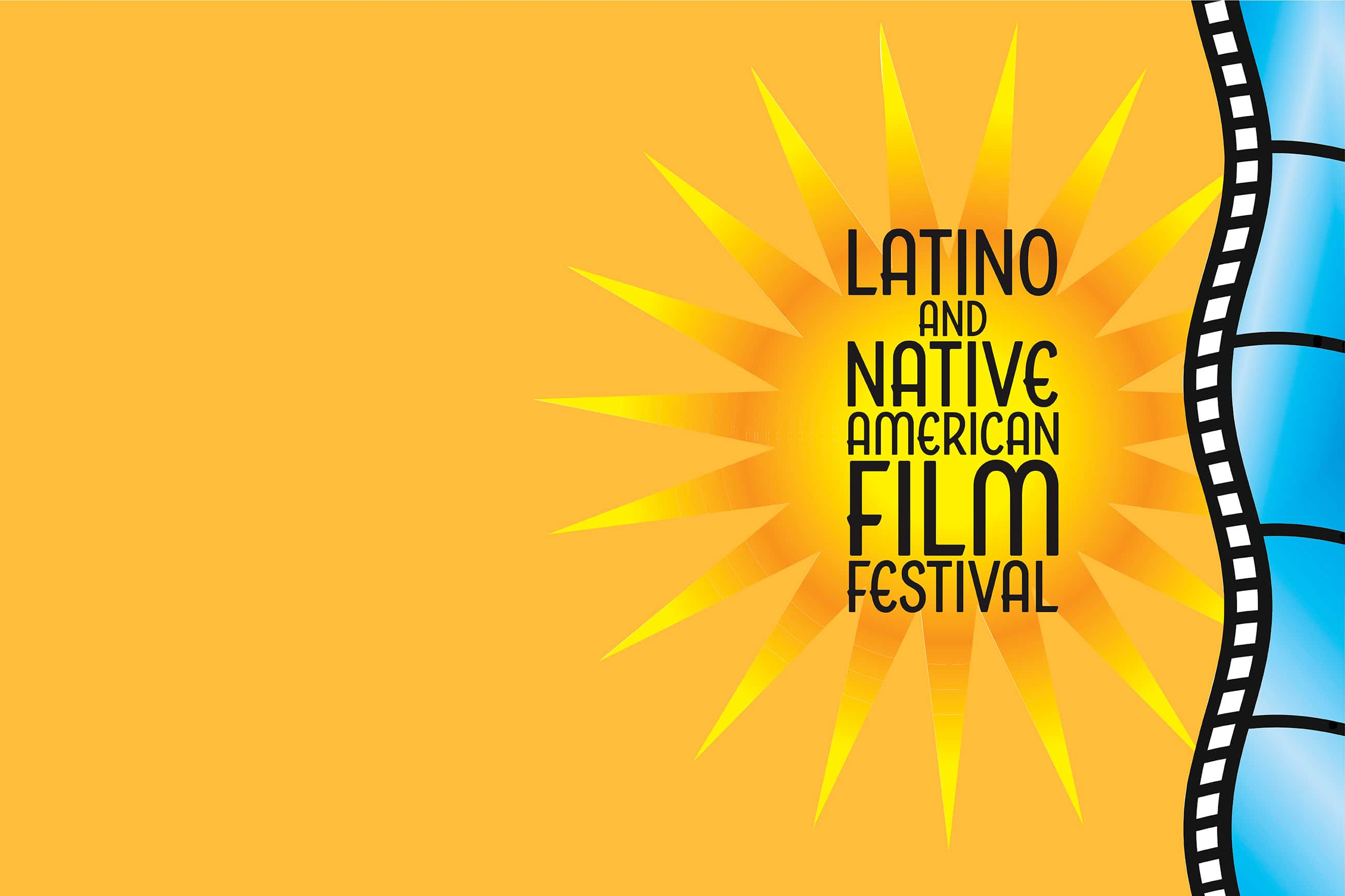 graphic that says latino and native american film festival